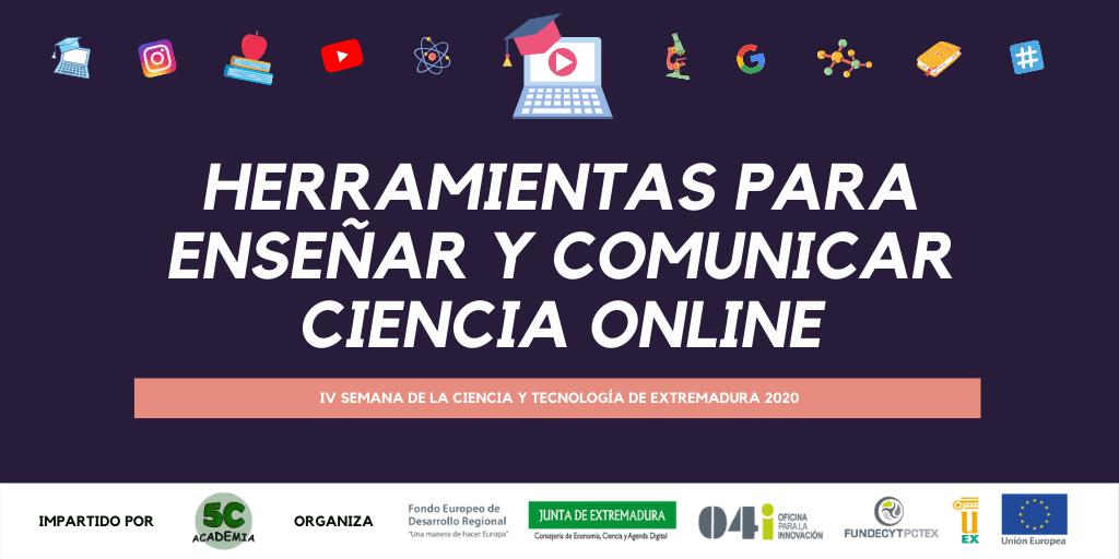 Actividad Semana de la Ciencia Herramientas para enseñar y Comunicar Ciencia Online