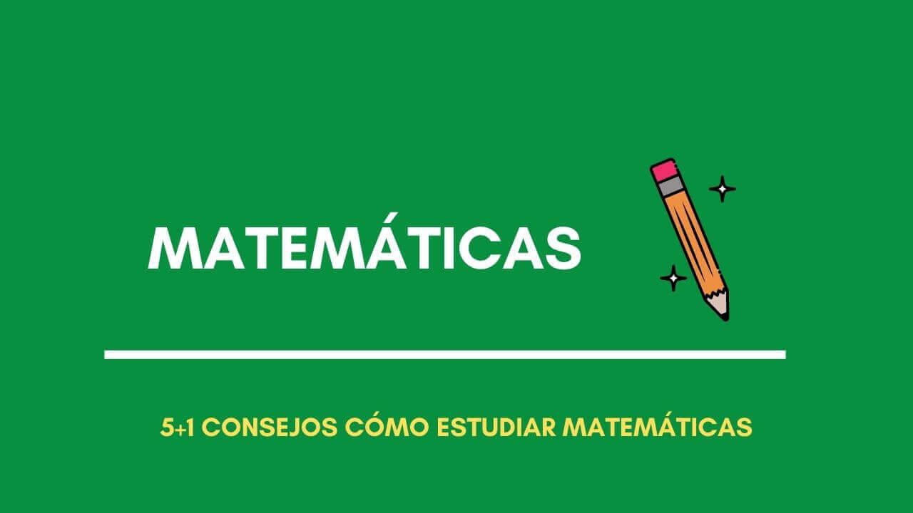 consejos como estudiar matematicas