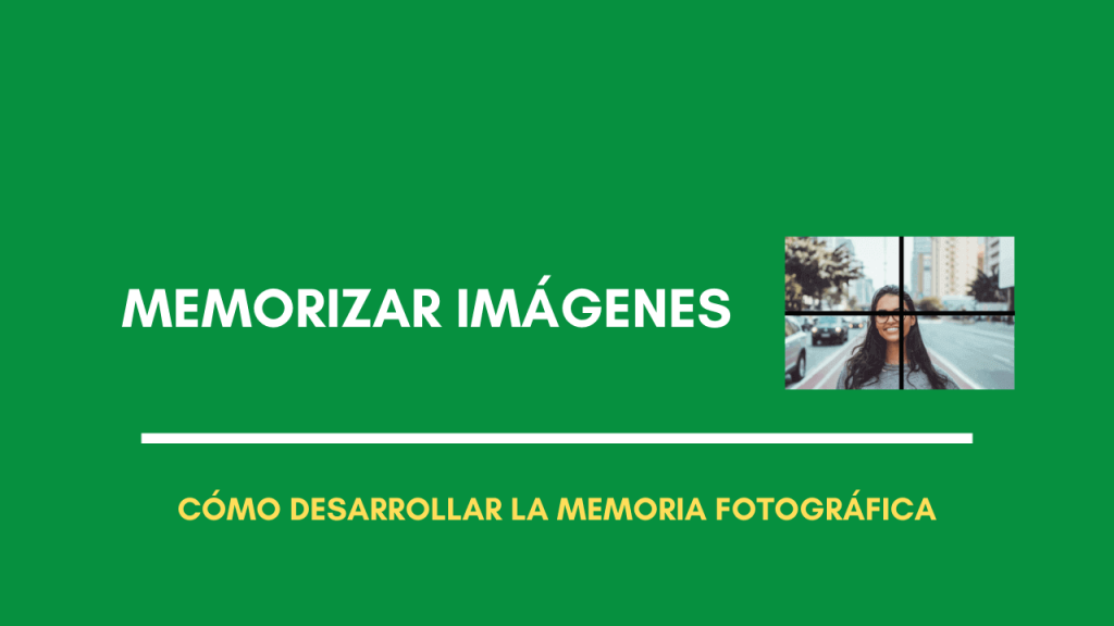 como memorizar imagenes