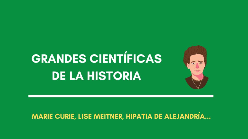 Grandes científicas de la historia