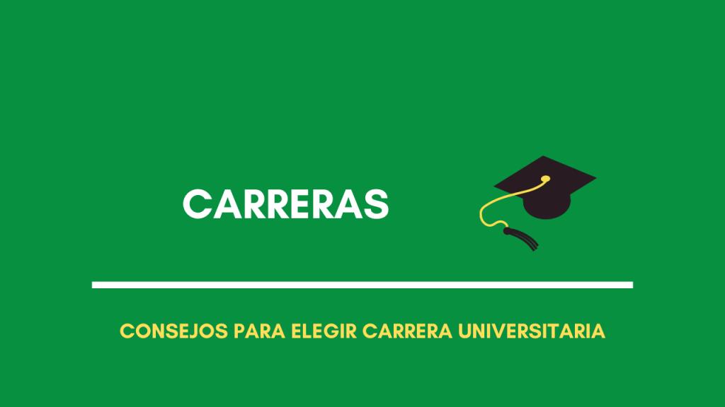 cómo elegir carrera universitaria consejos