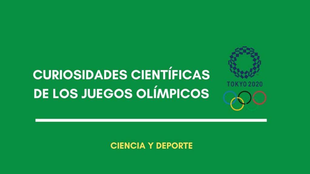 curiosidades científicas juegos olímpicos