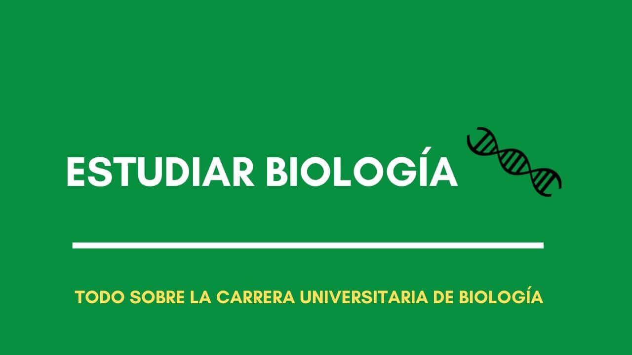 Estudiar Biología en la Universidad